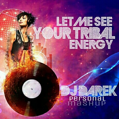 J. Verner Feat. Larah Strong Vs. Celeda - Let Me See U Tribal Energy (Deejay Darek Personal Mashup)