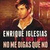 Enrique Iglesias - No Me Digas Que No (Klubjumpers Radio Mix)