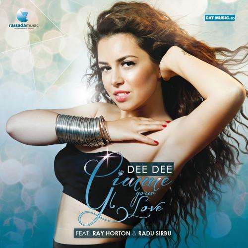 Dee-Dee feat. Ray Horton & Radu SIrbu - Gimme Your Love
