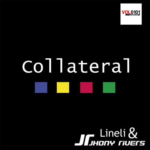 Jhony Rivers & LiNeLi - Colateral (Original Mix)[Vol0101 Records] Beatport Now!