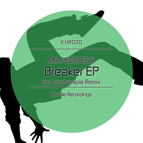 Mr.Peerless - Breaker (Tontherapie Aggro Remix) [K-hole Recordings] OUT NOW!!