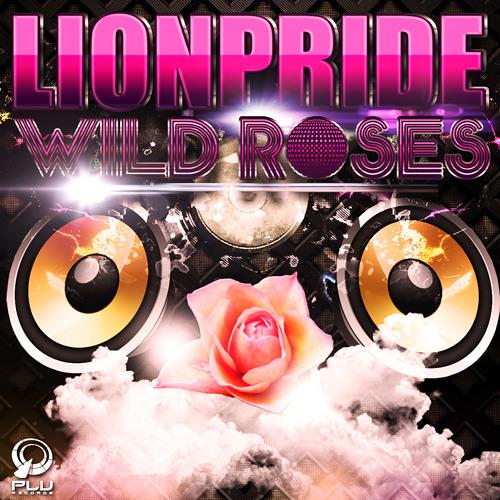 01 - Lionpride - Wild Roses