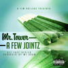 MR.TOWER - A FEW JOINTZ - 06 BLACK CEASER BY MR.TOWER (PROD.BY MF DOOM