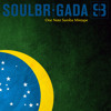 SoulBrigada pres. One Note Samba Mixtape