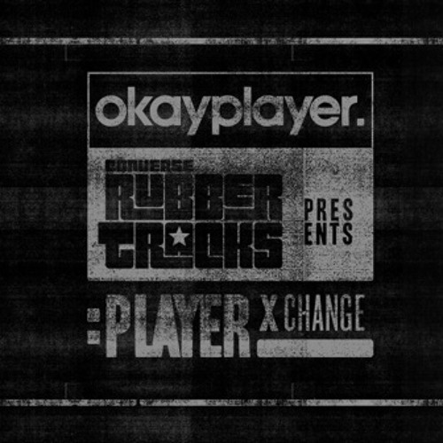 "Okayplayer & Converse Rubber Tracks Present Player Xchange: Bez x Sene ""Big Promise"""