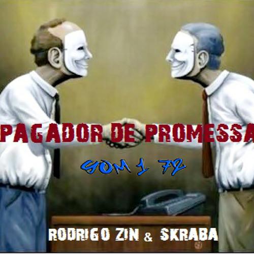 Rodrigo Zin & Skraba - Pagador de Promessas [prod. Zin]