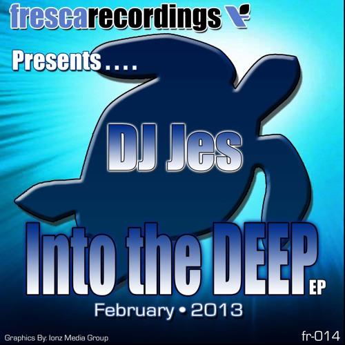 DJ JES - INTO THE DEEP E.P