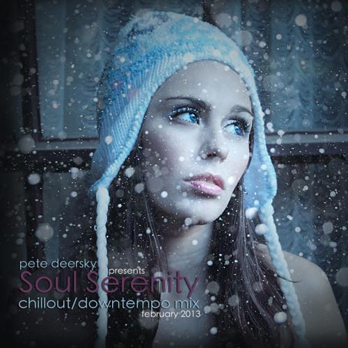 Pete Deersky - Soul Serenity #003 (February 2013)
