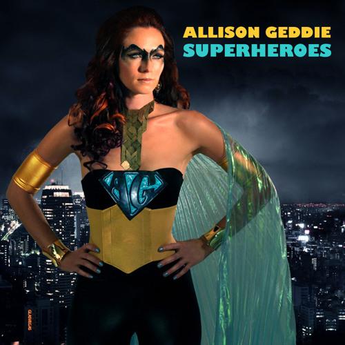 Allison Geddie - Superheroes (L7D Remix 2013)
