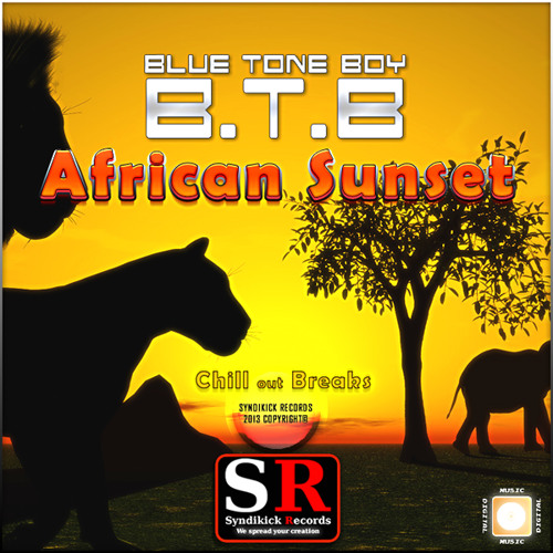 B.T.B. - African Sunset - Chill Out Breaks - OUT ON BEATPORT NOW!