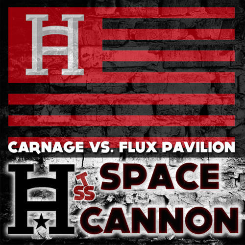 Carnage, Flux Pavilion, & Bassnectar Ft. Wiz Khalifa & Juicy J - Space Cannon (Hard America Bootleg)