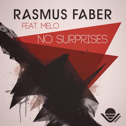 Rasmus Faber feat. Melo - No Surprises