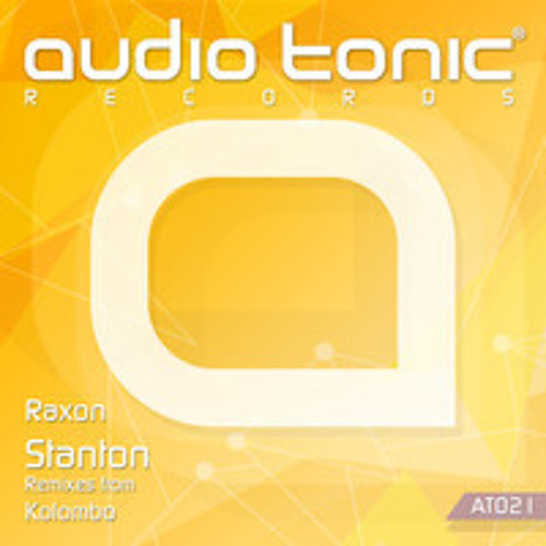Raxon - Stanton - Kolombo Remix -  AudioTonic