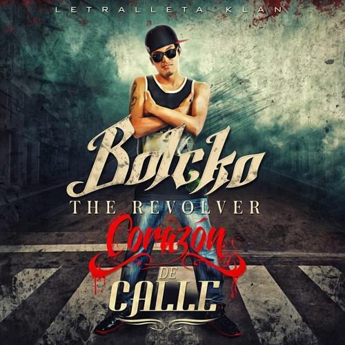 Rimas O Balas-Bolcko The Revolver(corazon De calle)