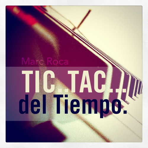 TIC, TAC DEL TIEMPO