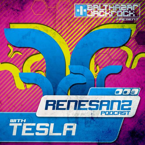 Renesanz Podcast 009 with Tesla
