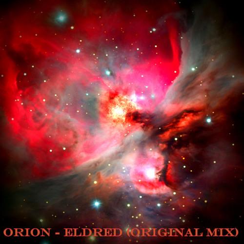 Orion - Eldred (Original Mix)