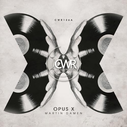 Martin Damen 'Opus X EP' [OUT 13/02/2013]