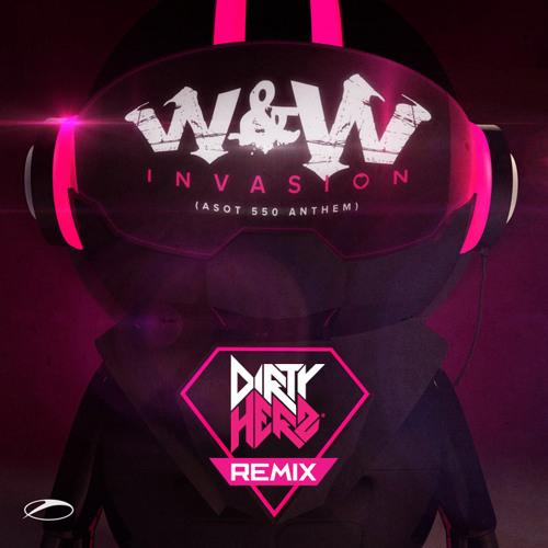 W&W - Invasion (Dirty Herz Remix) THANK U FANS FREE DOWNLOAD