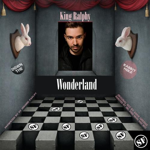 KING RALPHY - WONDERLAND (PREMIERE ON PUMP IT UP RADIO)