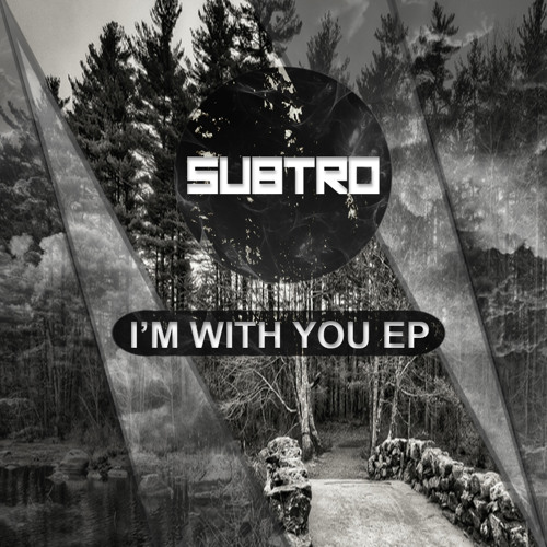 One Being (ft. SubtroMusic) I'm With You EP HQ