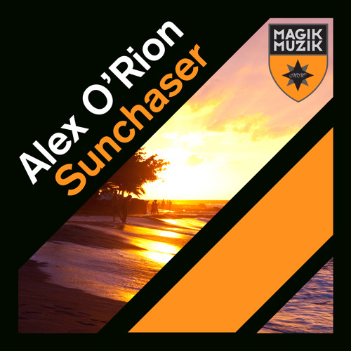 Sunchaser (Alex O'Rion Bigger Room Mix)