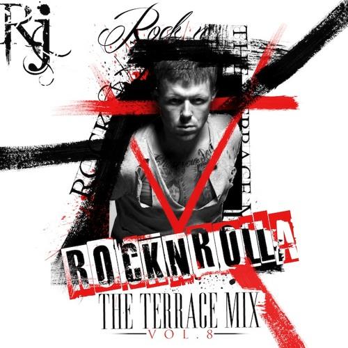 ROCKNROLLA (THE TERRACE MIX) VOL.8 mixed by RUE JAY