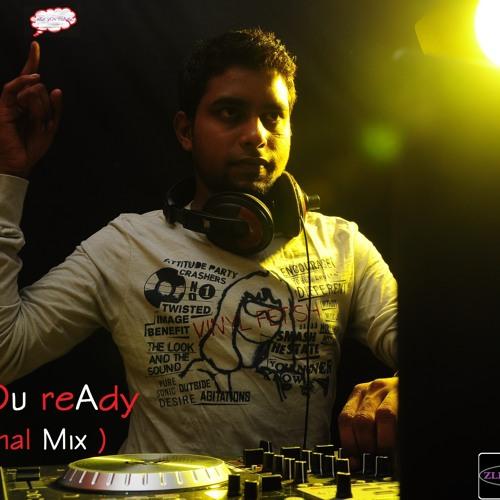 DJ z - aRe yOu reAdy ( Original Mix )