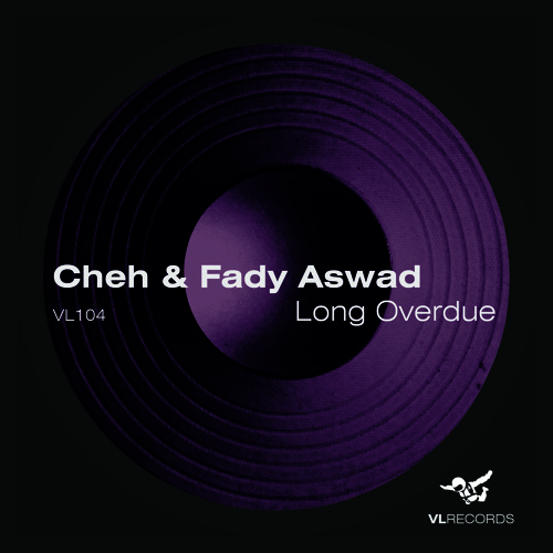 VL104-Cheh & Fady Aswad-Long Overdue