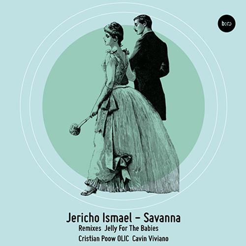 Jericho Ismael - Savanna (Cristian Poow Remix)