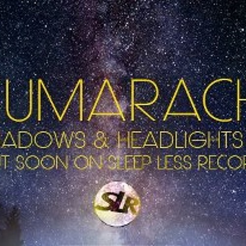 Kumarachi - Shadows And Headlights EP Preview (Sleep Less Records)