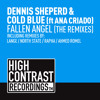 Dennis Sheperd & Cold Blue ft. Ana Criado - Fallen Angel (Lange Remix)