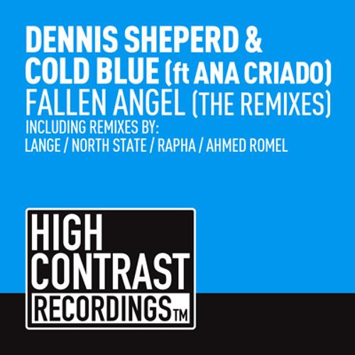 Dennis Sheperd & Cold Blue ft. Ana Criado - Fallen Angel (Lange Remix)