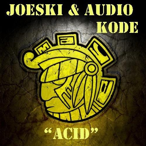 JOESKI & AUDIO KODE - ACID (ORIGINAL)