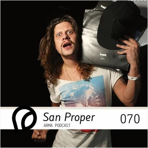 ARMA PODCAST 070: San Proper - live @ JET