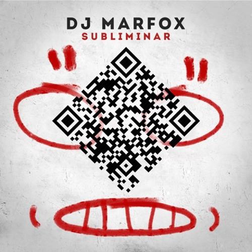 DJ Marfox - Subliminar EP