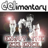 DELimentary 'Enjoy The Silence' 320kbps FREE DOWNLOAD