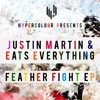 Justin Martin & Eats Everything - Feather Fight EP SC