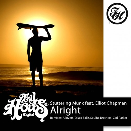 "Stuttering Munx feat. Elliot Chapman ""Alright"" (Soulful Brothers South Beach Edit)"