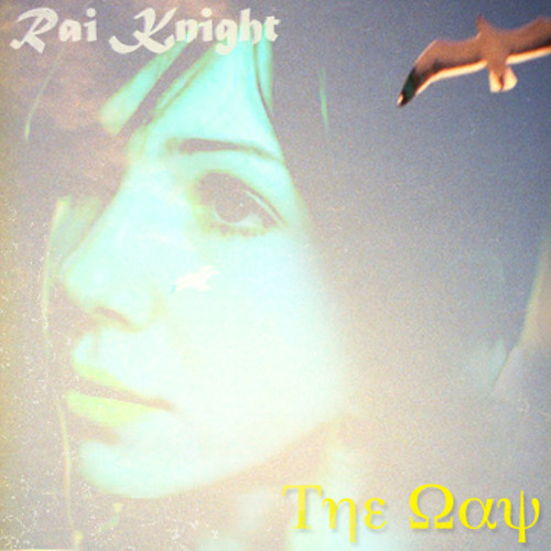 Rai Knight - The Way