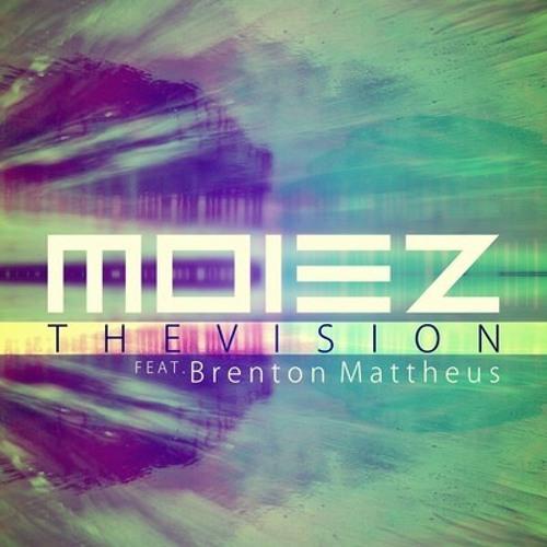 The Vision by Moiez Feat. Brenton Mattheus