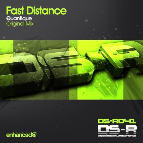 Fast Distance - Quantique (Original Mix)