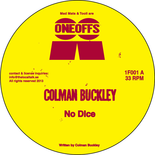 Colman Buckley - No Dice (1F001, Side A2)