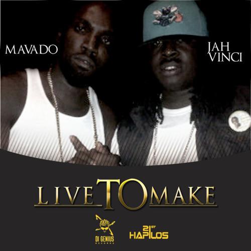 Mavado & Jah Vinci - Live To Make