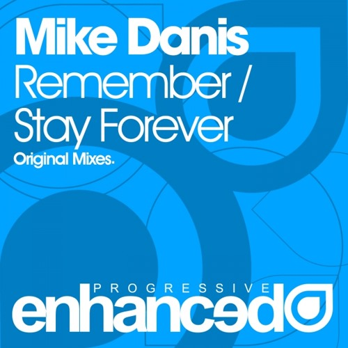 Mike Danis - Stay Forever (Original Mix)
