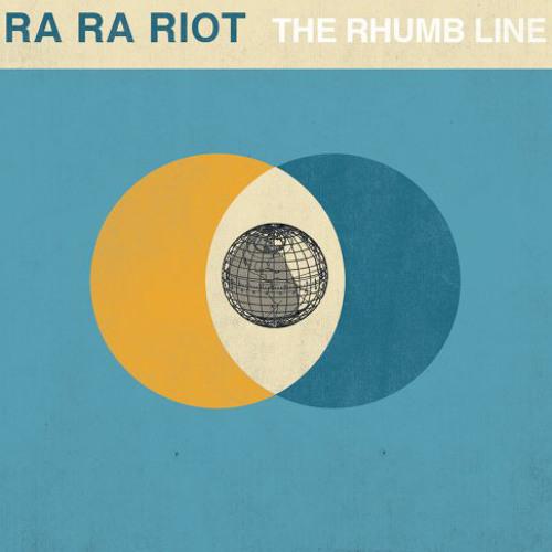 Ra Ra Riot / The Rhumb Line