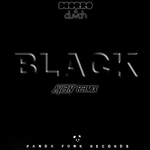 Deorro & Duvoh - Black (Aylen Remix)