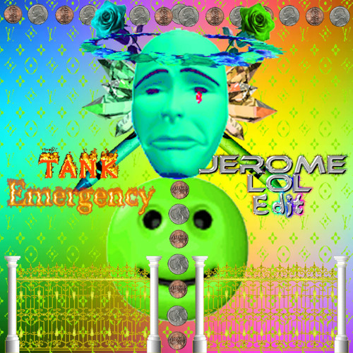 Tank - Emergency (Jerome LOL Edit)