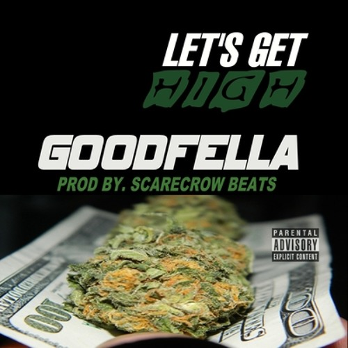 #KUSHANTHEM LET'S GET HIGH  @THA_GOODFELLA  - PROD BY @ScarecrowBeats