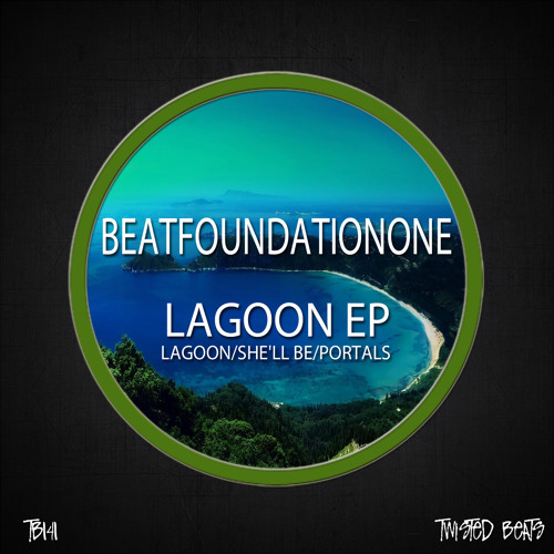 BeatfoundationOne - Lagoon (Original Mix) (Twisted Beats UK)